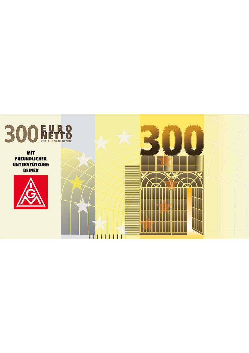 Geldscheinflyer 300 Euro   ME+Stahl/Azubis
